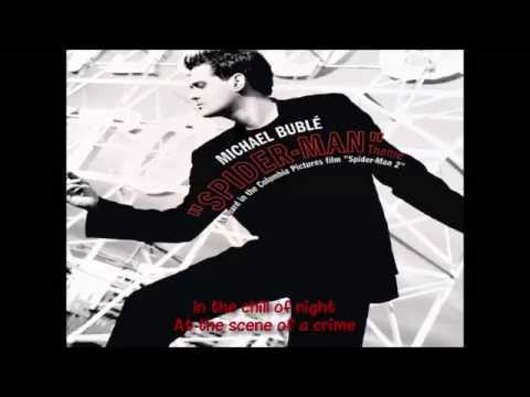 Spider-Man Theme by Michael Buble Lyrics/Letra Download