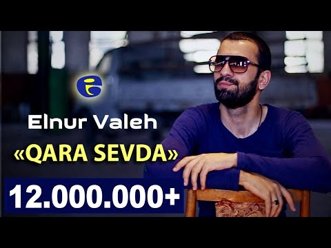 Elnur Valeh - Qara sevda | Official Video...