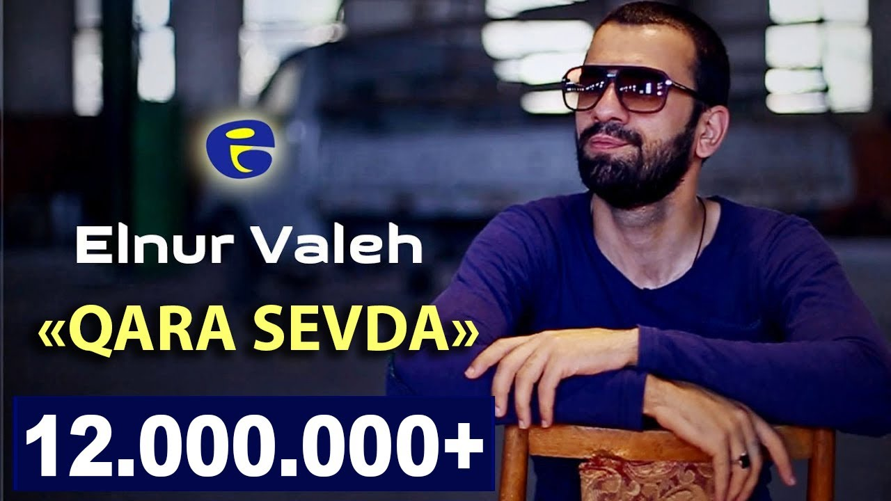 Elnur Valeh Qara Sevda Official Video 2014 Youtube