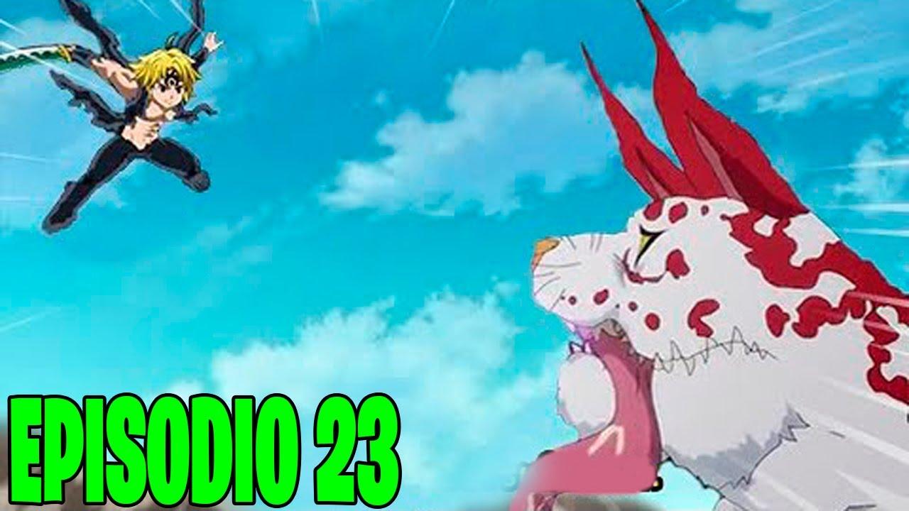 Nanatsu no Taizai 4° Temporada Episódio 23 COMPLETO   MELIODAS VS CATH O FINAL DE APROXIMA