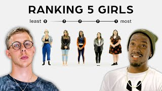 Ranking Women By Attractiveness - 5 Guys vs 5 Girls