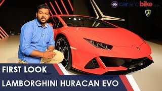 Lamborghini Huracan EVO - First Look | NDTV carandbike