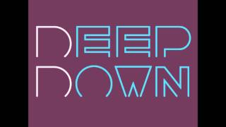 Deep Down, Volume I