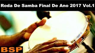 roda de samba especial final de ano 2017 bsp vol1
