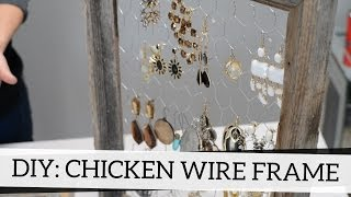 How To Add Chicken Wire To Frames - Diy Accessory Holder