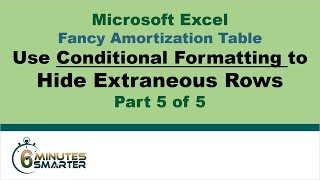 Amortization Table in Excel (Part 5 of 5) - Conditional Formatting to Hide and Highlight Rows