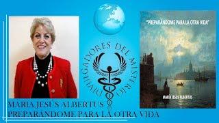 PREPARÁNDOME PARA LA OTRA VIDA por MARIA JESUS ALBERTUS