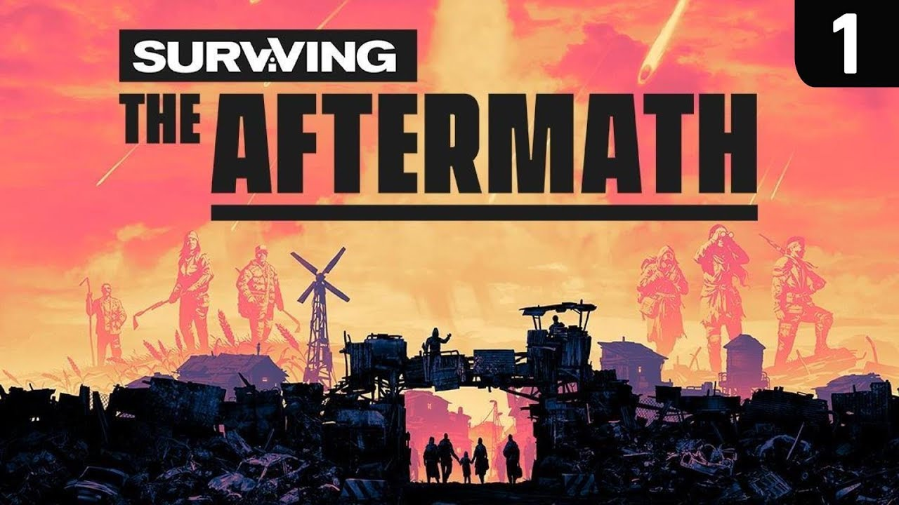 Surviving The Aftermath Gameplay Ep 1 New City Building Strategy Game 2019 Youtube