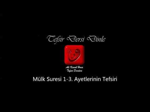 Ali Küçük Mülk Suresi 1-3 Ayetlerin Tefsiri / MP3 Ses