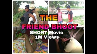 THE FRIEND BHOOT !! Short movie 2018 !! Sk tv!sktv