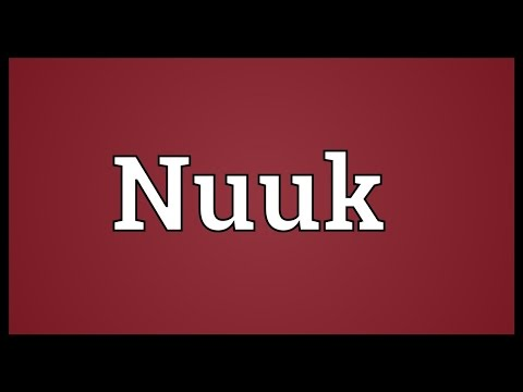 Nuuk Meaning