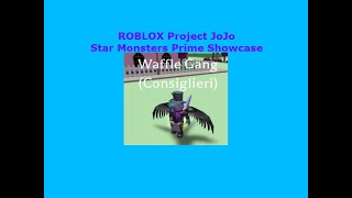 Star Monsters Prime Showcase   ROBLOX Project JoJo