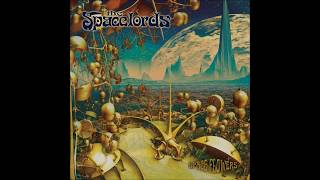 The Spacelords - Spaceflowers (Full Album 2020)