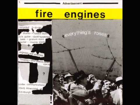 FIRE ENGINES everything's roses 1980