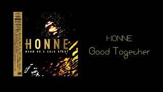 Honne - Good together 1hour loop