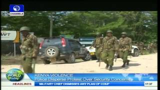The World Today:Police Disperse Protest Over Security Concerns In Kenya