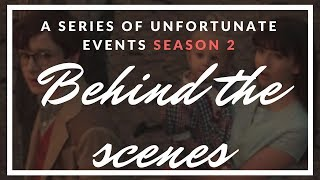 A Series Of Unfortunate Events Season 2 Behind the Scenes