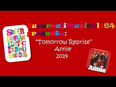 Tomorrow Reprise-Lyrics Annie 2014