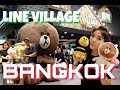 LINE Village Bangkok is Now Open!! - Vlog Myfunfoodiary