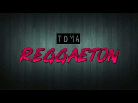 TOMA REGGAETON - TrejoDJ