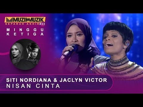 Nisan Cinta -  Siti Nordiana & Jaclyn Victor | #SFMM33