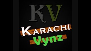 Karachi Vynz Latest Video 2017