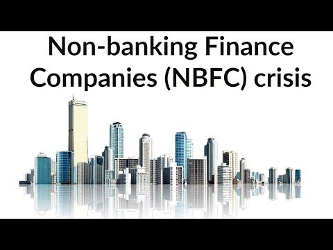 Non Banking Finance Companies crisis in India, What is Shadow Banking system? Current Affairs 2018