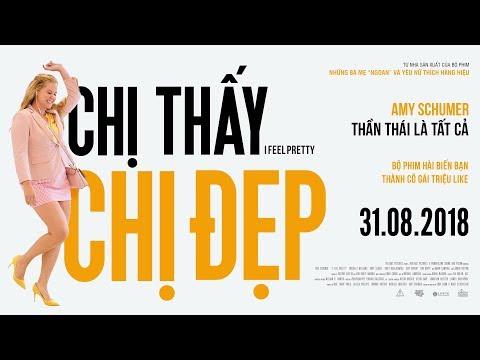 CHỊ THẤY CHỊ ngầu - I FEEL PRETTY TRAILER | Khởi chiếu toàn quốc 31.08.2018