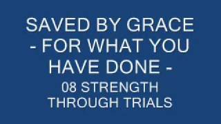 Watch Saved By Grace Strength Through Trials video