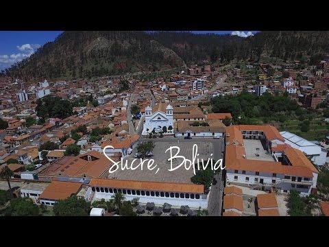 Bolivia: Sucre La Ciudad Blanca