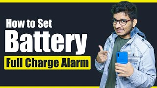 How to Set Battery Full Alarm    Secret Apps for Android Not on Play Store screenshot 4