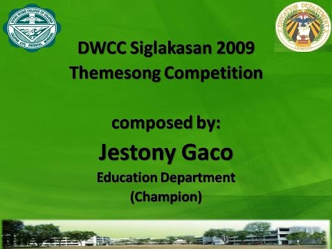 DWCC Siglakasan 2009 Theme song Champion - Education Department