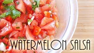 How To Make Watermelon Salsa(recipe) えっ?スイカでサルサ?
