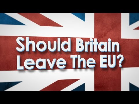 What Would Happen if Britain Left the EU?