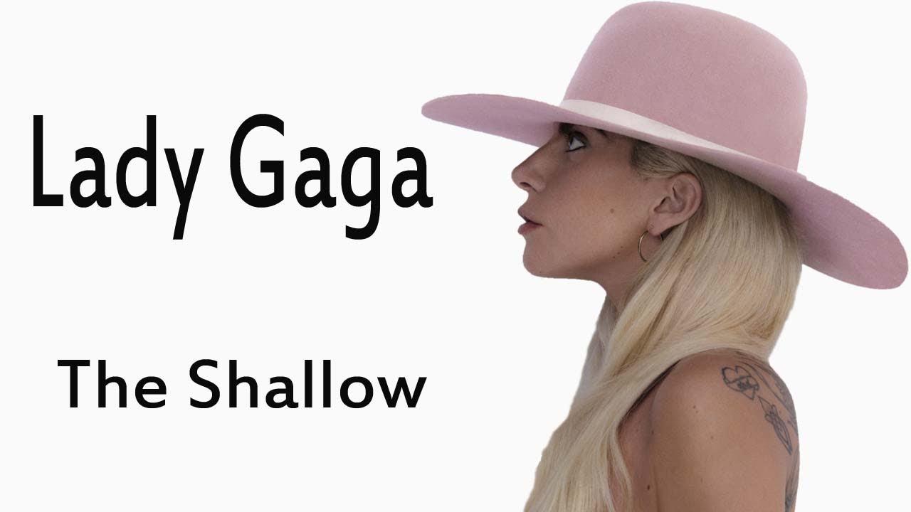 Lady Gaga The Shallow lyrics - YouTube