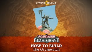 How to Build: The Grymwatch