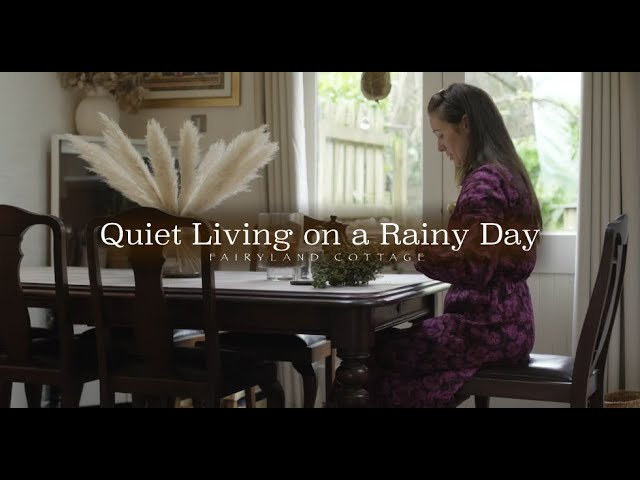 Quiet Living on a Rainy Day