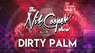 The Nik Cooper Show #001 - Dirty Palm Guest Mix