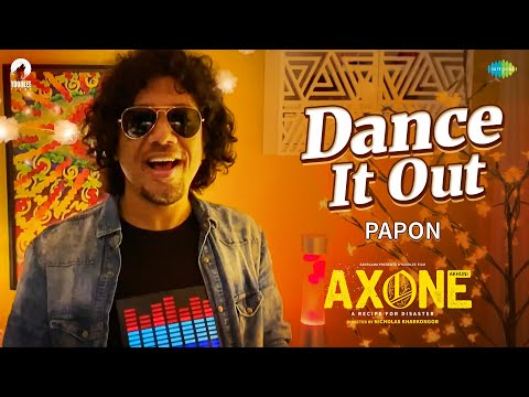 Dance It Out | Papon | Axone | Sayani Gupta | Lin Laishram |Nicholas Kharkongor | Music Video