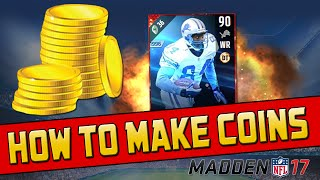 How To Make Coins In MUT 17! | Madden 17 Ultimate Team - 5 Tips To Get You Started