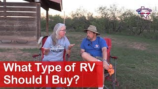 What Type of RV Should I Buy?    RV Texas Y'all