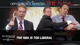 The NBA Is Too Liberal - The Opposition w/ Jordan Klepper