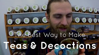 The Best Way to Make Teas & Decoctions | Harmonic Arts