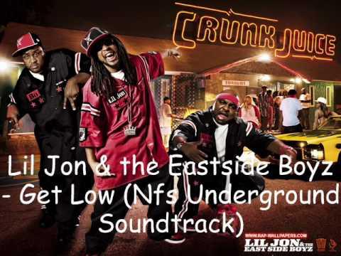 Lil Jon & the Eastside Boyz - Get Low (Nfs Underground Soundtrack)