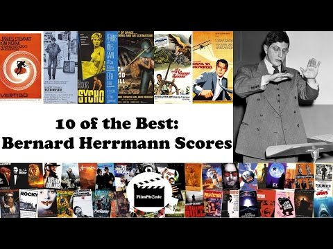 10 of the Best: Bernard Herrmann Film Scores