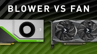 Blower vs Fan - Which GPU is best for you