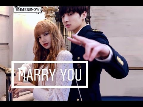 🕊Lizkook🕊 Lisa (blackpink) \u0026 Jungkook (bts) • marry you • [fmv]
