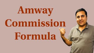 Amway commission formula(, 2018-02-03T10:28:56.000Z)