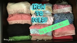 How to fold underwear by a 7 year old! Very Easy.