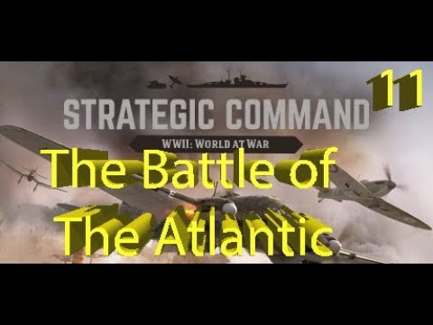 Strategic Command: WWII World at War - The Battle of The Atlantic - Part 11